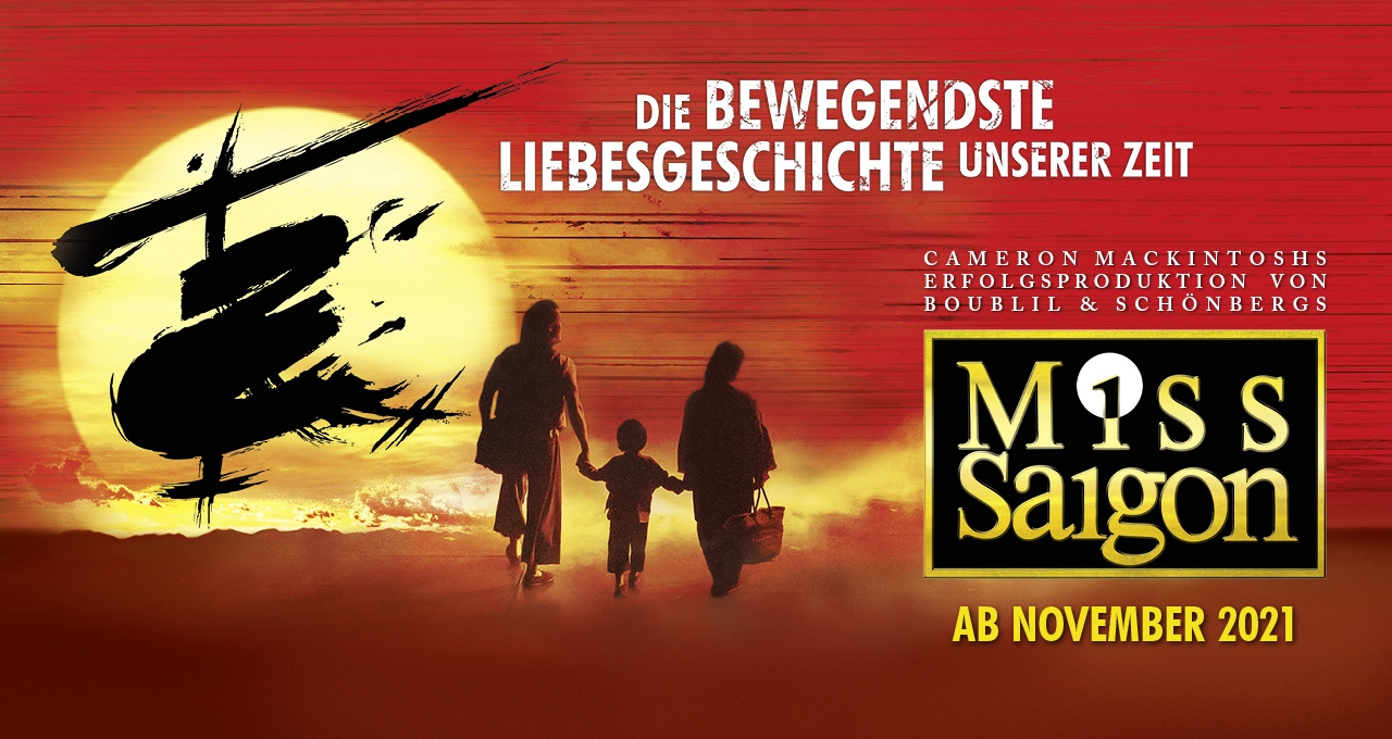 Miss Saigon Header ab November 2021_0421 © TM © 1988 CML